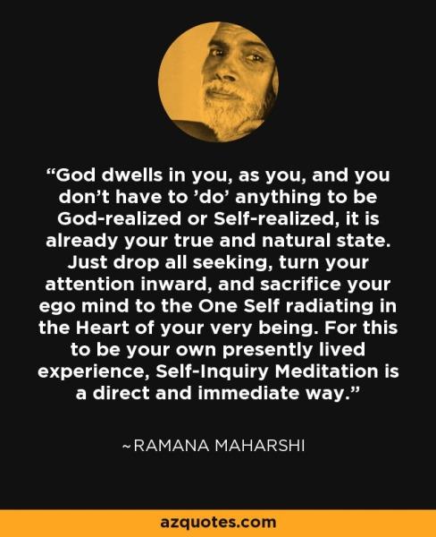 Ramana Maharshi - God dwells in You as You ...