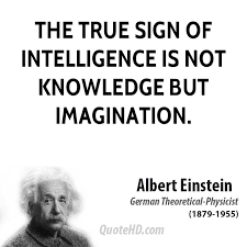 albert-einstein-true-sign-of-intelligence-is-not-knowledge-but-imagination