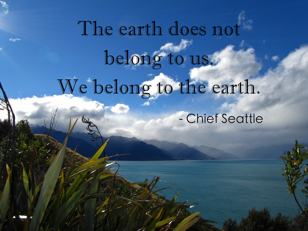 chief-seatle-the-earth-does-not-belong-to-us-we-belong-to-the-earth