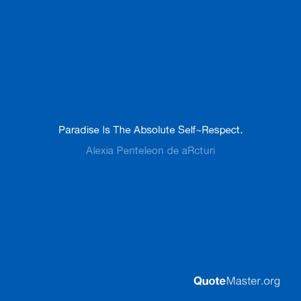 ale3ia-penteleon-de-arcturi-paradise-is-the-absolute-selfrespect-blue