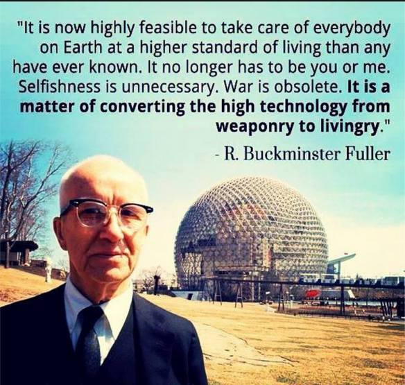 buckminster-fuller-it-is-a-matter-of-converting-the-high-technology-from-weaponry-to-livingry