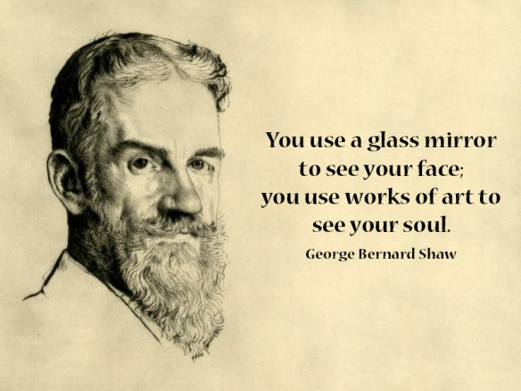 george-bernard-shaw-you-use-a-glass-mirror-to-see-your-face-you-use-works-of-art-to-see-your-soul