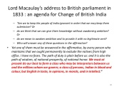 Lord Macaulay - address to British parliament 1833 - agenda for change of British India - patriarchy propaganda white supremacy white burden native