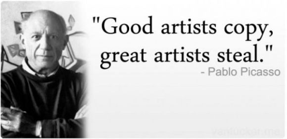 Pablo Picasso - good artists copy, great artists steal - patriarchy arrogance dogmatic Machiavellian