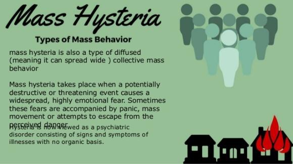 Mass Hysteria - types of Mass Behaviour