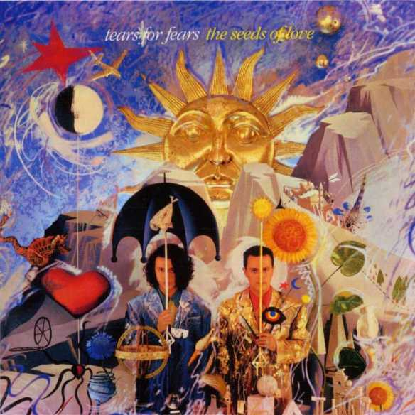 Tears for Fears - 1989 - The Seeds of Love - album cover