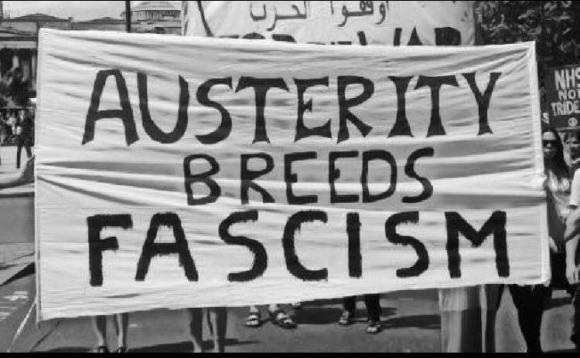 AUSTERITY BREEDS FASCISM - banner