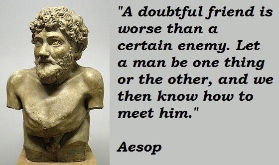 Aesop - doubtful friend worse