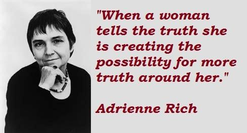 Adrienne Rich - about truth told by women