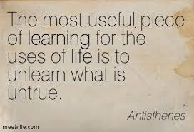 Antisthenes - unlearn what is untrue