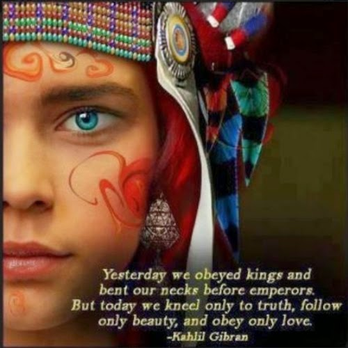 Khαlil Gibran - yesterday we obeyed+bowed kings+emperors - today only truth-beauty-love