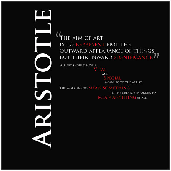 Aristotle - art -represent inward signifigance -vital+special to artist +meaning to creator