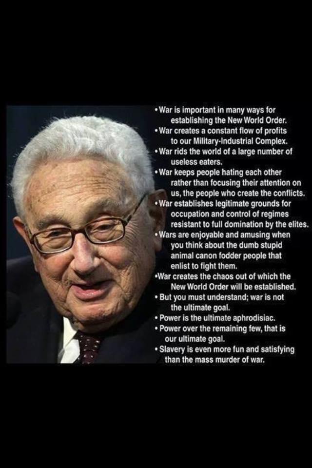 Kissinger - war is ...