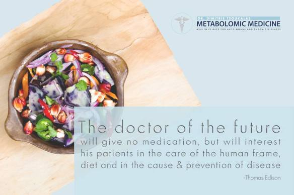 Thomas Edison - Dr. Tsoukalas - The doctor of the future will give no medication, but will interest his patients in the care of the human frame, diet and in the cause and prevention of disease.
