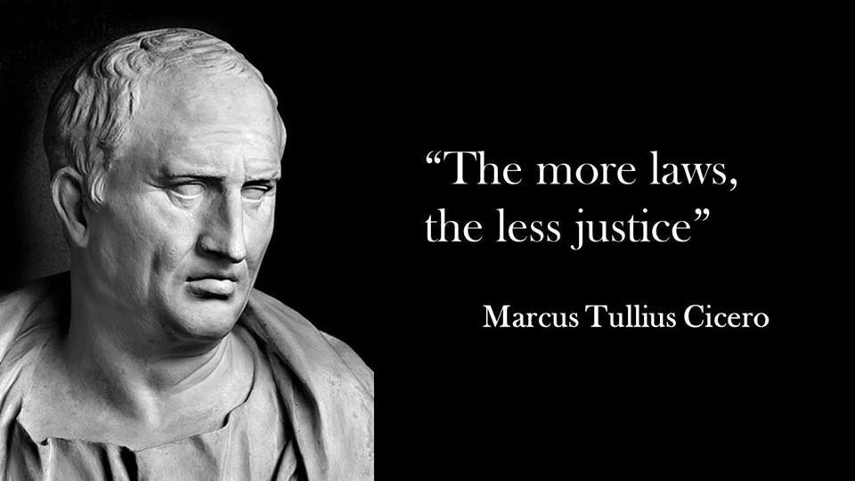 Cicero - the-more-laws-the-less-justice