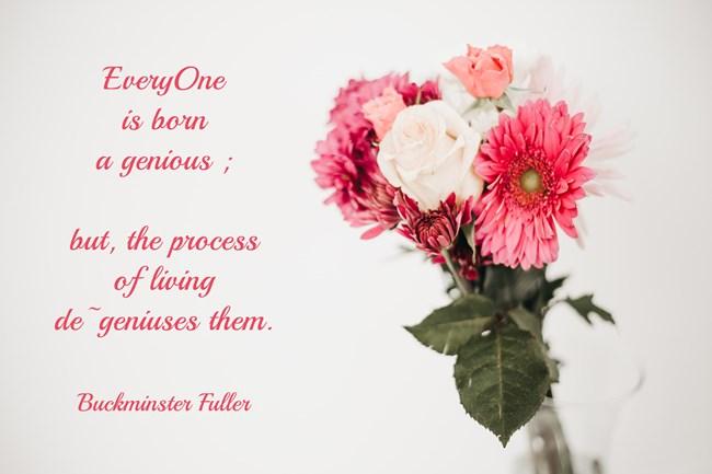 EveryOne is born a genious but the process of living de-geniuses them . quozio red flowers assortment vasearrangement