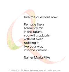 Rainer Maria Rilke - Live the questions now