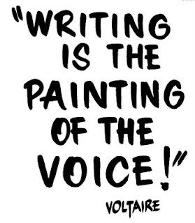 Voltaire - writing is the painting of the voice