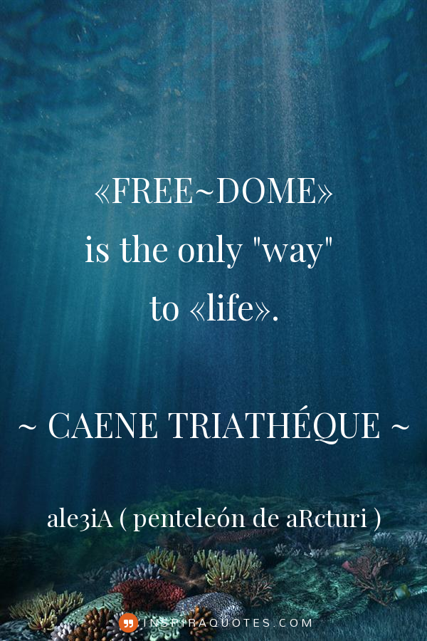 ,,FREE~DOME,, is the only ,,way,, to ,,life,,. inspiraquote white