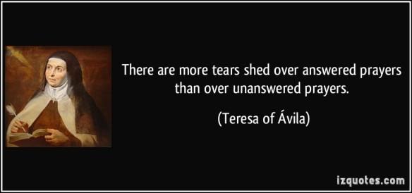 Teresa of Ἀvila - tears and prayers