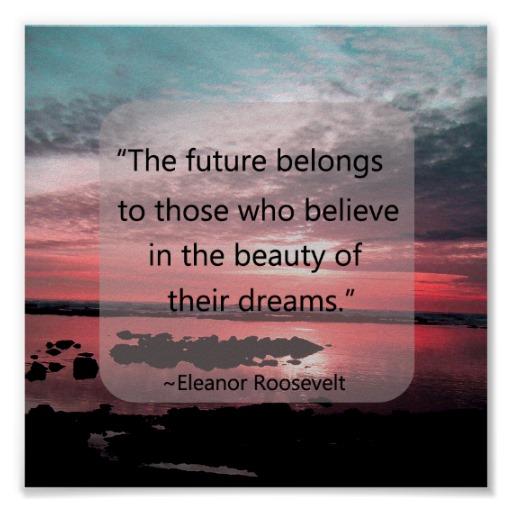 Eleanor Roosevelt - World BElongs to Dreamers