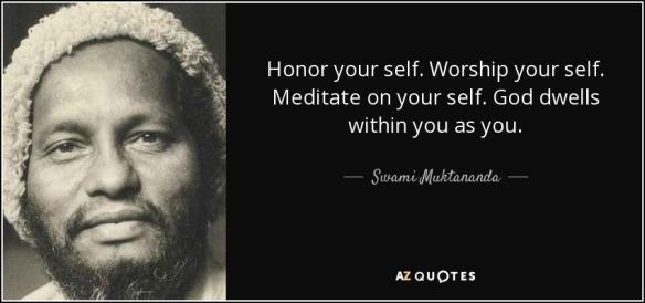 Swami Muktananda - god dwells within You as You